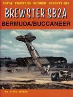 60047 - Ginter, S. - Naval Fighters 076: Brewster SB2A Bermuda/Buccaneer