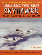 60083 - Ginter, S. - Naval Fighters 082: USN/USMC Two-Seat Skyhawks: TA-4F, EA-4F, TA-4J, and OA-4M