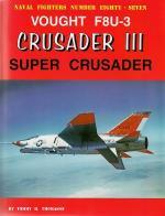 60055 - Thomason, T.H. - Naval Fighters 087: Vought F8U-3 Crusader III: Super Crusader