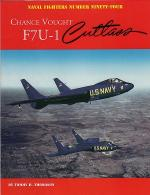 60069 - Thomason, T.H. - Naval Fighters 094: Chance Vought F7U-1 Cutlass