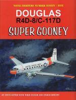 60077 - Ginter-Tayler-Romano, S.-N.-A. - Naval Fighters 095: Douglas R4D-8/C-117D Super Gooney