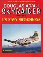 60099 - Ginter, S. - Naval Fighters 099: Douglas AD/A-1 Skyraider Part Two