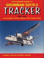 60093 - Kowalski-Thomason, R.J.-T.H. - Naval Fighters 101: Grumman S2F/S2 Tracker Part One: Development, Testing, Variants, and Foreign Users