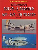 62060 - Siegfried-Ginter, D.-S. - Naval Fighters 102: Grumman S2F/S2 Tracker and WF-2/1B Tracer Part Two