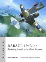 63114 - Lardas, M. - Air Campaign 002: Rabaul 1943-44. Reducing Japan's great island fortress