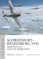 67040 - Michel-Laurier, M.L. III-J. - Air Campaign 014: Schweinfurt-Regensburg 1943. Eighth Air Force costly early daylight battles