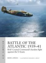 67041 - Lardas-Groult, M.-E.A. - Air Campaign 015: Battle of the Atlantic 1939-41. RAF Coastal Command's hardest fight against the U-boats