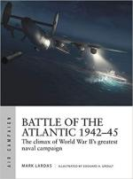 68341 - Lardas-Groult, M.-E.A. - Air Campaign 021: Battle of the Atlantic 1942-45. The climax of World War II's greatest naval campaign