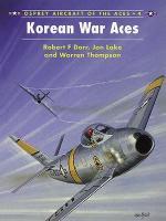 18359 - Dorr-Davey, R.F.-C. - Aircraft of the Aces 004: Korean War Aces