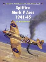 20458 - Price-Fretwell, A.-K. - Aircraft of the Aces 016: Spitfire Mark V Aces 1941-45