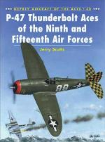 20876 - Scutts-Davey, J.-C. - Aircraft of the Aces 030: P-47 Thunderbolt Aces of the Ninth and Fifteenth Air Forces