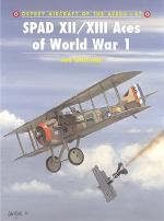 22602 - Guttman-Dempsey, J.-H. - Aircraft of the Aces 047: SPAD XII/XIII Aces of World War I