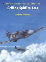 38021 - Thomas-Davey, A.-C. - Aircraft of the Aces 081: Griffon Spitfire Aces