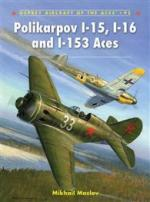 44584 - Maslov, M. - Aircraft of the Aces 095: Polikarpov I-15, I-16 and I-153 Aces