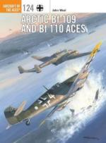 58723 - Weal, J. - Aircraft of the Aces 124: Arctic Bf 109 and Bf 110 Aces