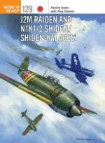 58726 - Izawa-Holmes, Y.-T. - Aircraft of the Aces 129: J2M Raiden and N1K1/2 Shiden/Shiden Kai Aces