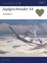 21607 - Weal, J. - Aviation Elite Units 006: Jagdgeschwader 54 Gruenherz