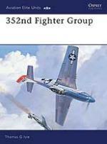 22502 - Ivie-Tullis, T.G.-T. - Aviation Elite Units 008: 352nd Fighter Group