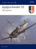 29928 - Weal-Weal, J.-J. - Aviation Elite Units 015: Jagdgeschwader 52. The Experten