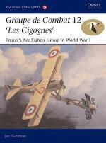 29893 - Guttman-Dempsey, J.-H. - Aviation Elite Units 018: Groupe de Combat 12, 'Les Cigognes'