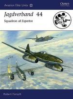 38023 - Forsyth-Laurier, R.-J. - Aviation Elite Units 027: Jagdverband 44. Squadron of Experten