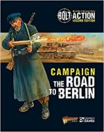 63842 - Warlord Games-Dennis, -P. - Bolt Action 010a: Campaign: The Road to Berlin
