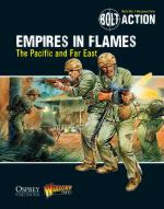 57565 - Warlord Games-Dennis, -P. - Bolt Action 011: Empires in Flames. The Pacific and the Far East
