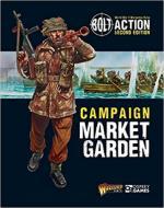 64039 - Warlord Games,  - Bolt Action 022: Bolt Action: Campaign: Market Garden