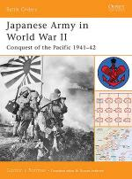 30579 - Rottman, G. - Battle Orders 009: Japanese Army in World War II. Conquest of the Pacific 1941-42