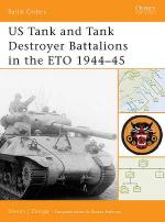 30597 - Zaloga, S:J. - Battle Orders 010: US Tank and Tank Destroyer Battalions in the ETO 1944-45