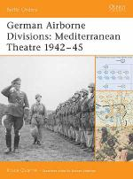 32050 - Quarrie, B. - Battle Orders 015: German Airborne Divisions: Mediterranean Theatre 1942-45