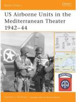 34750 - Rottman, G. - Battle Orders 022: US Airborne Units in the Mediterranean Theater 1942-44