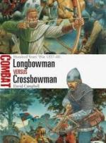 61764 - Campbell, D. - Combat 024: Longbowman vs Crossbowman. Hundred Years' War 1337-60