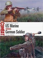 64049 - Adams, G. - Combat 032: US Marine vs German Soldier. Bellau Wood 1918