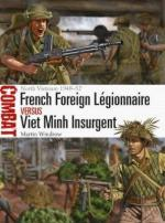 64829 - Windrow, M. - Combat 036: French Foreign Legionnaire vs Viet Minh Insurgent