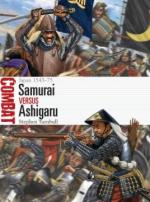 66537 - Turnbull-Shumate, S.-J. - Combat 045: Samurai vs Ashigaru. Japan 1543-75