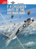 16983 - Mersky-Tullis, P.-T. - Combat Aircraft 007: F-8 Crusader Units of the Vietnam War