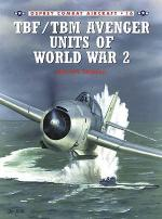 20807 - Tillman-Tullis, B.-T. - Combat Aircraft 016: TBF/TBM Avenger Units of World War II
