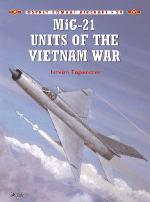 21615 - Toperczer-Styling, I.-M. - Combat Aircraft 029: MiG-21 Units of the Vietnam War