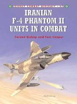 26741 - Bishop-Laurier, F.-J. - Combat Aircraft 037: Iranian F-4 Phantom II Units in Combat