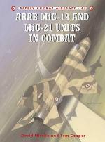 26987 - Nicolle-Styling, D.-M. - Combat Aircraft 044: Arab MiG-19 and MiG-21 Units in Combat