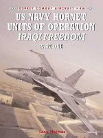 26788 - Holmes-Davey, T.-C. - Combat Aircraft 046: F/A-18 Hornet and Super Hornet Units in Operation Iraqi Freedom