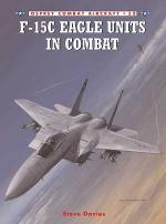 30555 - Davies-Styling, S.-M. - Combat Aircraft 053: F-15C Eagle Units in Combat