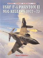 30554 - Davies-Laurier, P.-J. - Combat Aircraft 055: USAF F-4 Phantom II MiG Killers 1972-73