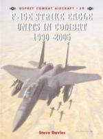 32018 - Davies-Davey, S.-C. - Combat Aircraft 059: F-15E Strike Eagle Units in Combat 1991-2005