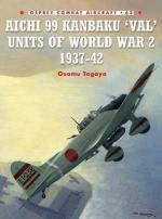 33491 - Tagaya-Laurier, O.-J. - Combat Aircraft 063: Aichi 99 Kanbaku 'Val' Units of World War II 1937-1942