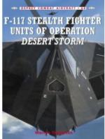 35916 - Thompson-Styling, W.-M. - Combat Aircraft 068: F-117 Stealth Fighter Units of Operation Desert Storm