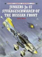 33163 - Weal, J. - Combat Aircraft 074: Junkers Ju 87 Stukageschwader of the Russian Front