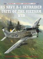 40737 - Burgess, R. - Combat Aircraft 077: US Navy A-1 Skyraider Units of the Vietnam War