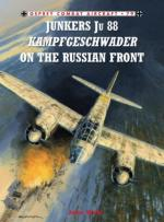 46432 - Weal, J. - Combat Aircraft 079: Junkers Ju 88 Kampfgeschwader on the Russian Front